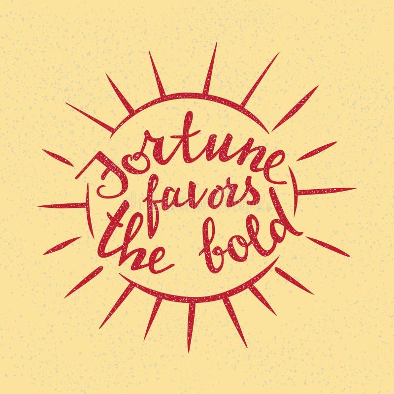 La fortune favorise le lettrage audacieux Proverbe manuscrit pour la conception de motivation d'affiche illustration stock