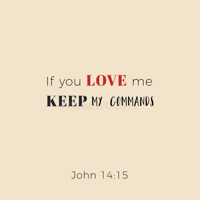 La frase bíblica de Juan, si usted me ama guarda mis comandos stock de ilustración