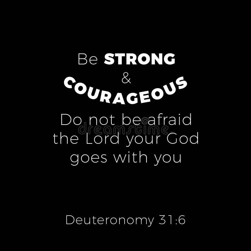 La frase bíblica del 31:6 deuteronomy sea strond y d valerosa ilustración del vector