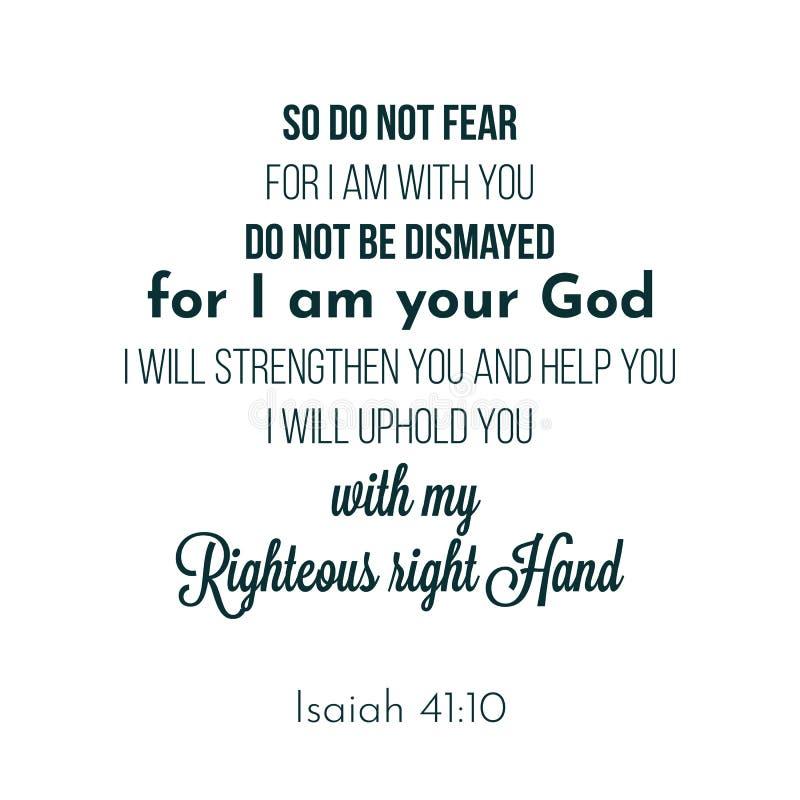 La frase biblica a partire dal 41:10 di Isaia, in modo da non teme, dato che sono con illustrazione di stock