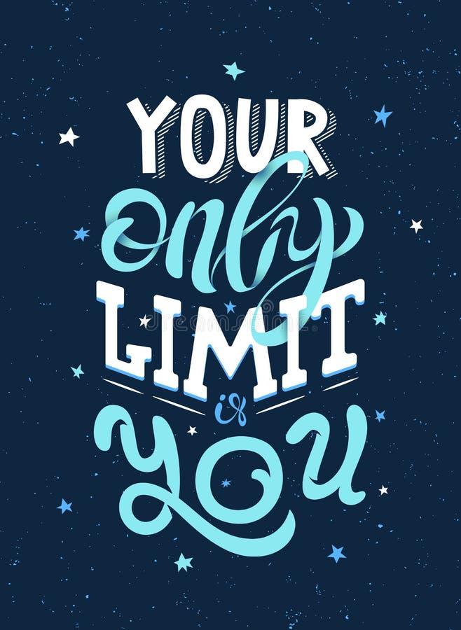 La frase motivazionale il vostro soltanto limite è voi royalty illustrazione gratis