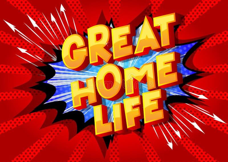 La grande vie à la maison - mots de style de bande dessinée illustration stock