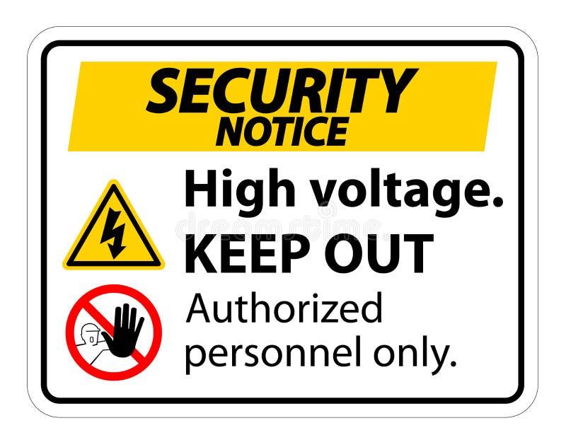 La haute tension d'avis de sécurité empêchent d'entrer l'isolat de signe sur le fond blanc, l'illustration ENV de vecteur 10 illustration de vecteur
