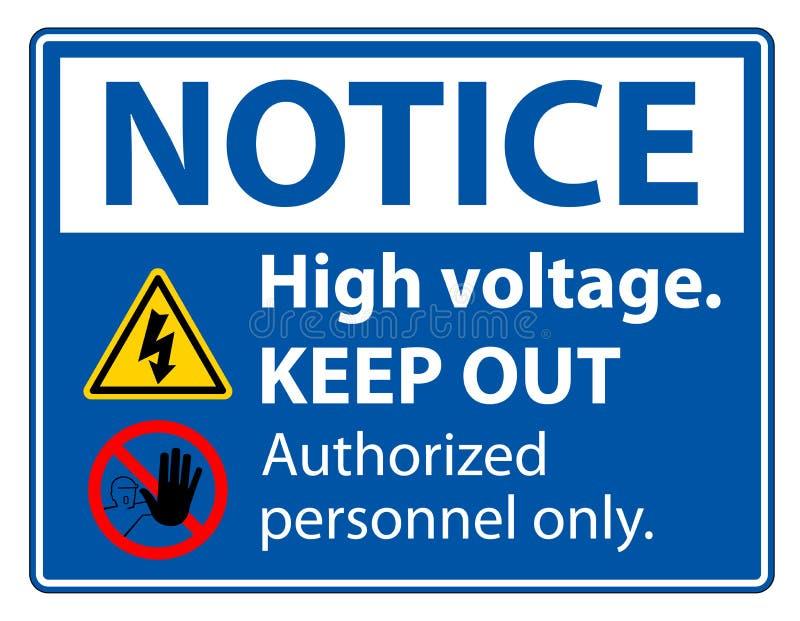 La haute tension d'avis empêchent d'entrer l'isolat de signe sur le fond blanc, l'illustration ENV de vecteur 10 illustration de vecteur