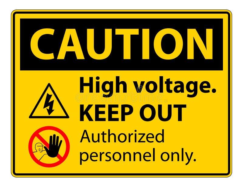 La haute tension de précaution empêchent d'entrer l'isolat de signe sur le fond blanc, l'illustration ENV de vecteur 10 illustration de vecteur