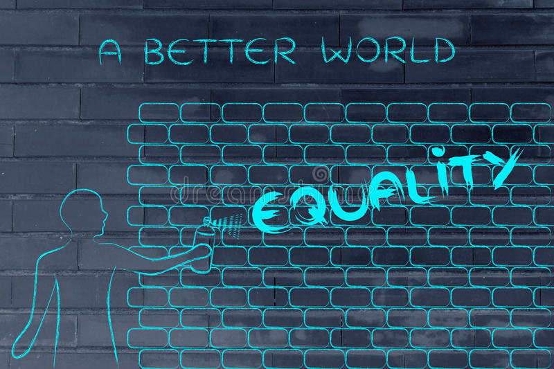 La igualdad de la escritura del hombre como pintada de la pared, subtitula un mejor mundo de A imagenes de archivo