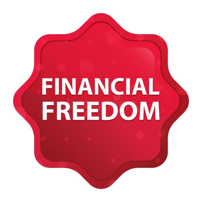 La liberté financière brumeuse a monté bouton rouge d'autocollant de starburst illustration stock