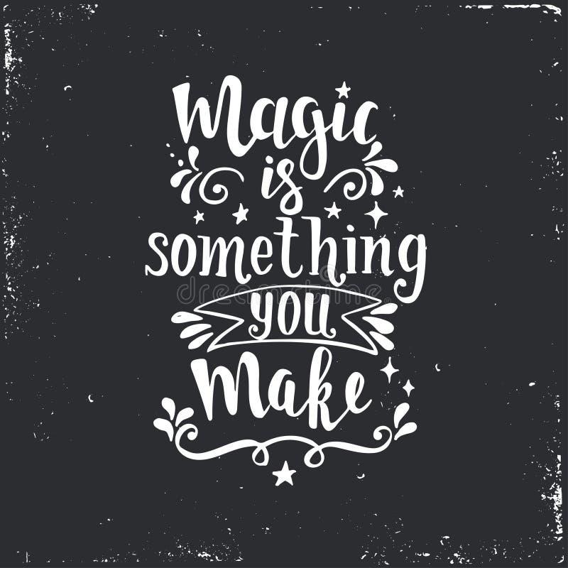 La magia es algo que usted hace Cartel dibujado mano de la tipografía libre illustration