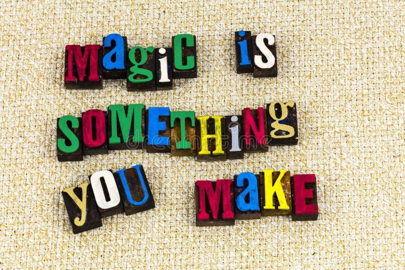 La magie est quelque chose que vous faites le miracle photos stock