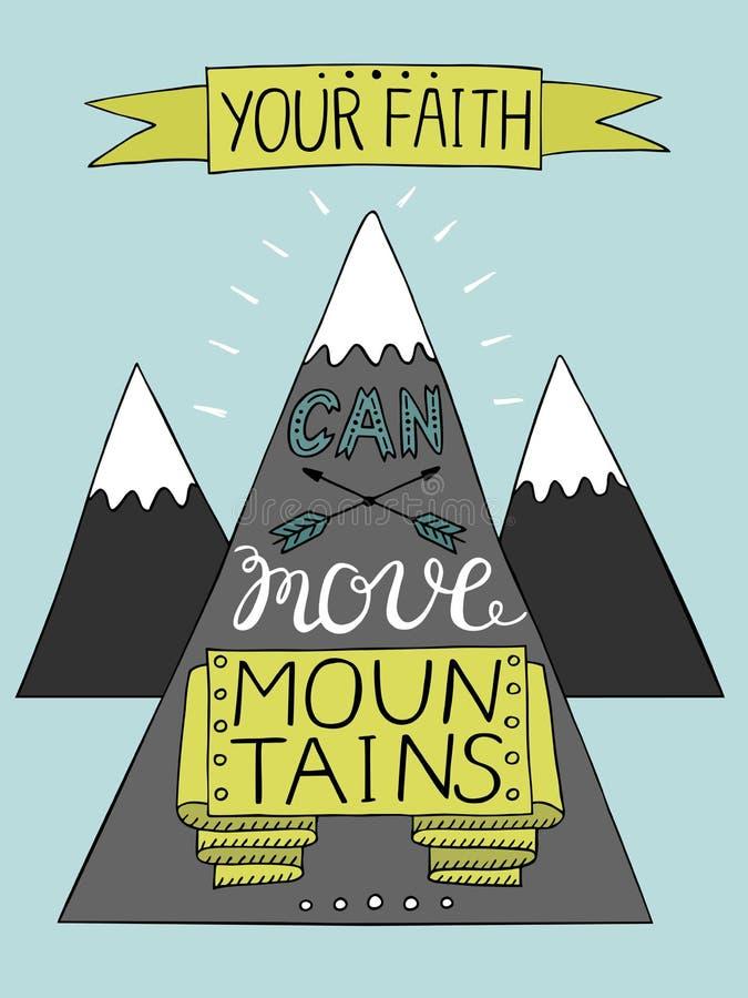 La main marquant avec des lettres votre foi peut déplacer des montagnes avec trois montagnes illustration libre de droits