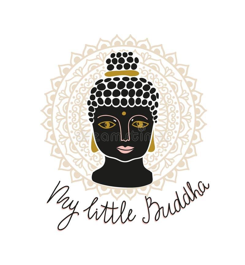 La mandala y Buda dirigen con las letras - ` mi pequeño ` de Buda Diseño dibujado mano de la impresión ilustración del vector