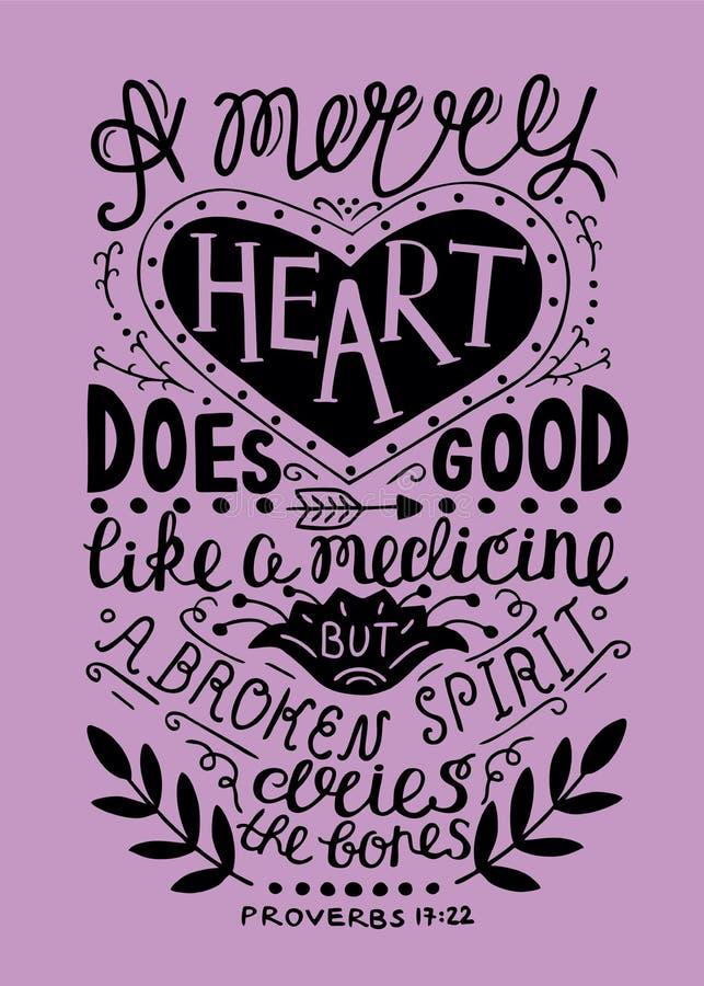 La mano che segna il cuore con lettere allegro fa del bene come medicina, ma uno spirito schiacciato inaridisce le ossa illustrazione di stock