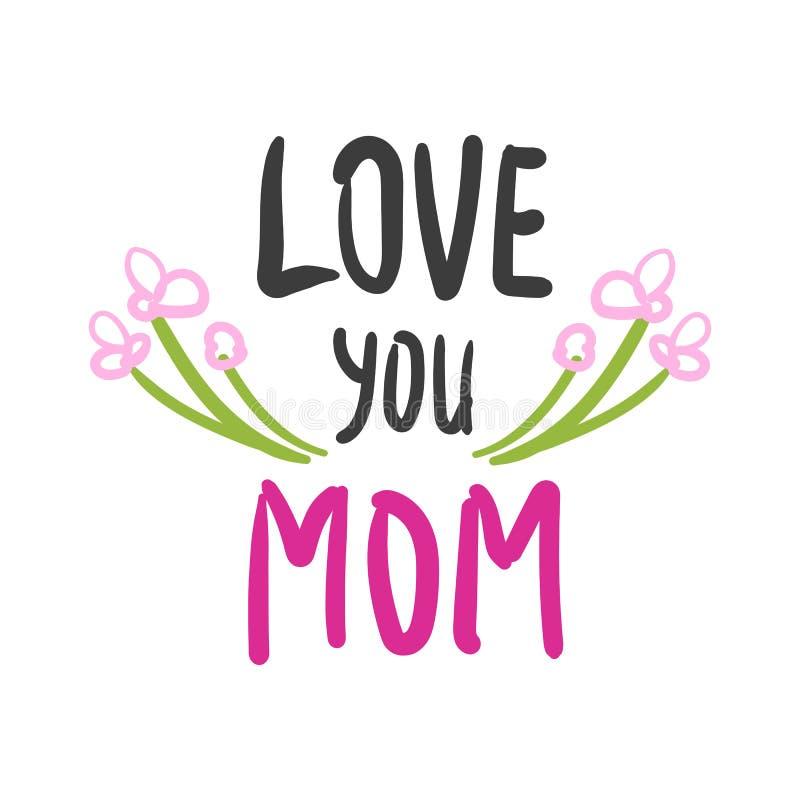 La mano dibujada le ama tarjeta de la mam? con las flores ilustración del vector