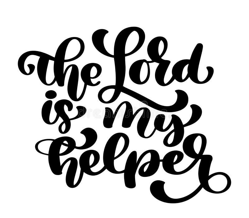 La mano que pone letras al señor es mi ayudante Fondo bíblico Nuevo testamento Verso cristiano, ejemplo del vector aislado stock de ilustración