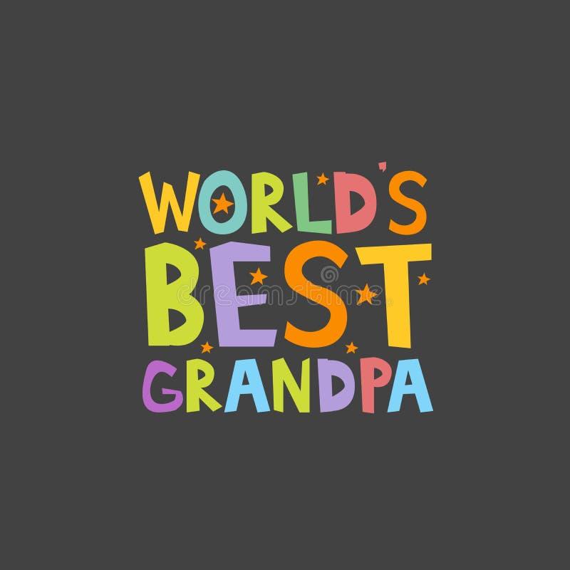 La meilleure affiche d'impression de style d'enfants d'amusement de lettres de grand-papa des mondes Illustration de vecteur illustration libre de droits