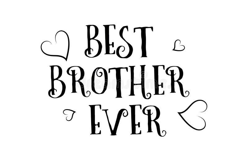 la meilleure conception d'affiche de carte de voeux de logo de citation d'amour de frère jamais illustration stock