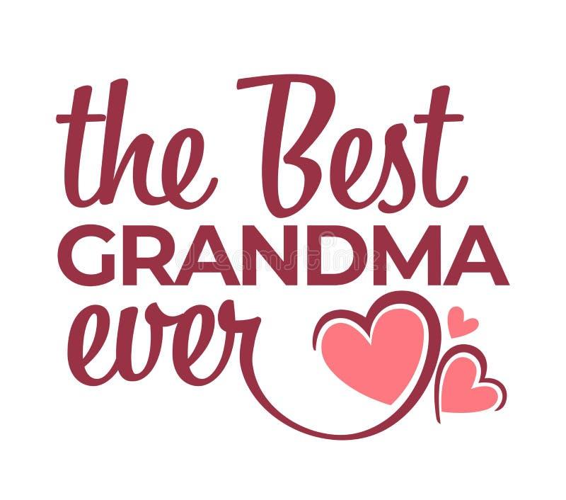 La meilleure félicitation de grand-maman jamais marquant avec des lettres l'icône d'isolement illustration libre de droits