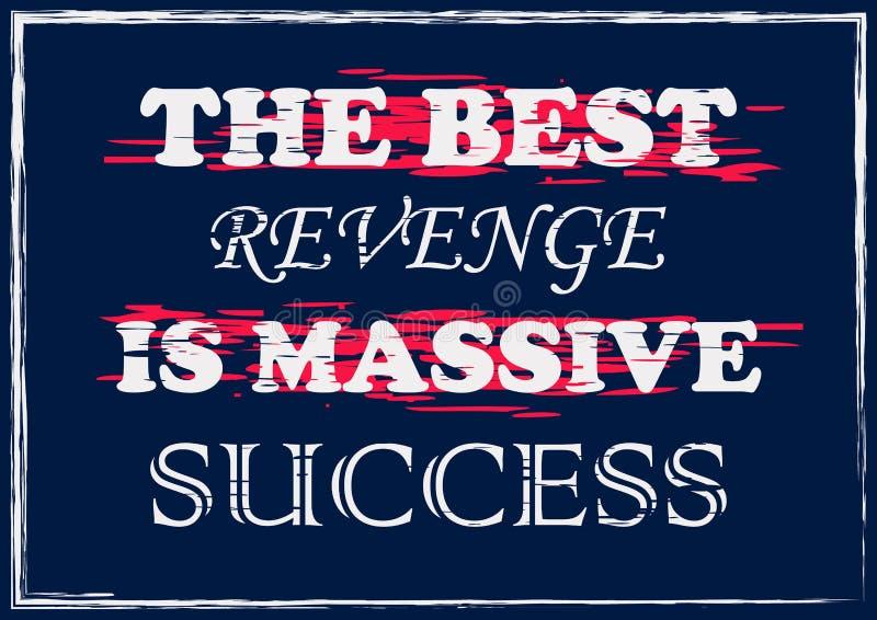 La meilleure vengeance est illustration de inspiration de vecteur de citation de succès massif illustration libre de droits