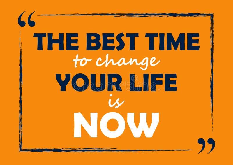 La mejor época de cambiar su vida ahora es tarjeta de visita inspirada de la cita ilustración del vector
