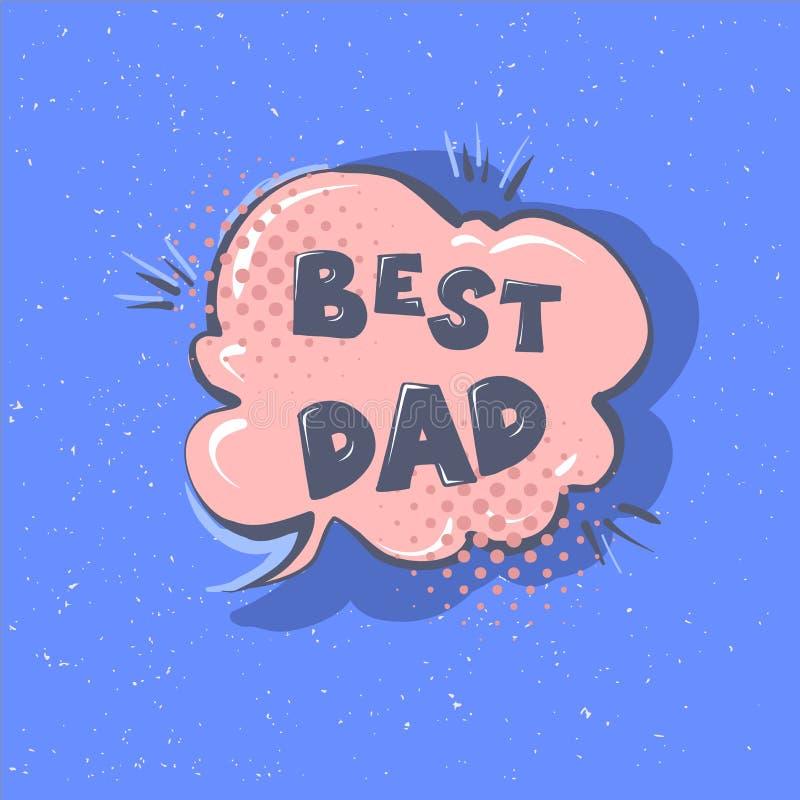 La mejor frase del papá Burbuja feliz del discurso del saludo de la caligrafía de las letras del vector del día del padre s Ejemp stock de ilustración
