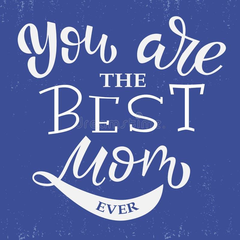 La mejor mam? nunca, letras de la mano del vector fotos de archivo