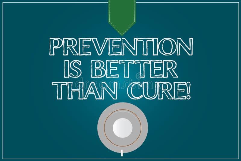 La muestra del texto que muestra la prevención es mejor que la curación La foto conceptual sea siempre consciente de su top del p fotos de archivo libres de regalías