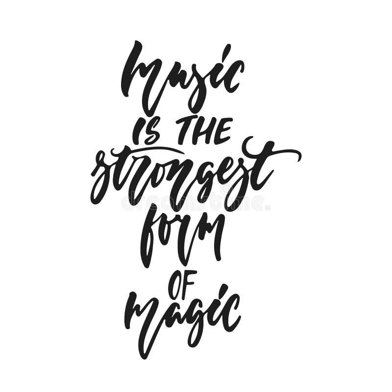 La musique est la forme la plus forte de magie - citation tirée par la main de lettrage d'isolement sur le fond blanc Vecteur d'e illustration de vecteur