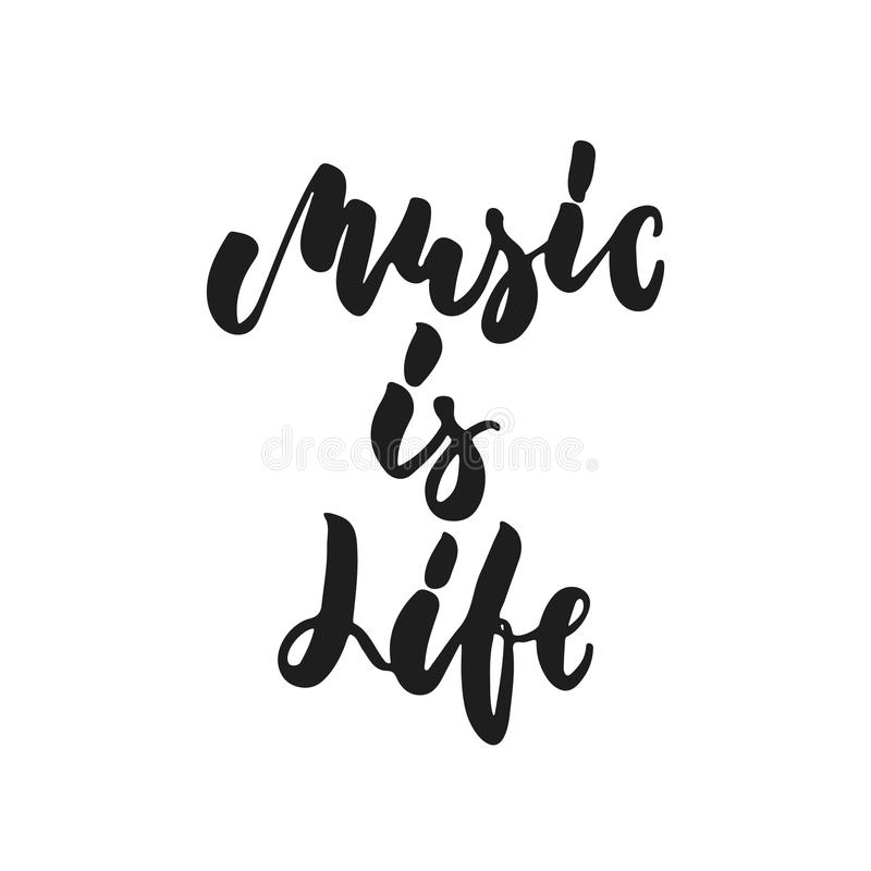 La musique est la vie - citation tirée par la main de lettrage d'isolement sur le fond blanc Illustration de vecteur d'encre de b illustration libre de droits