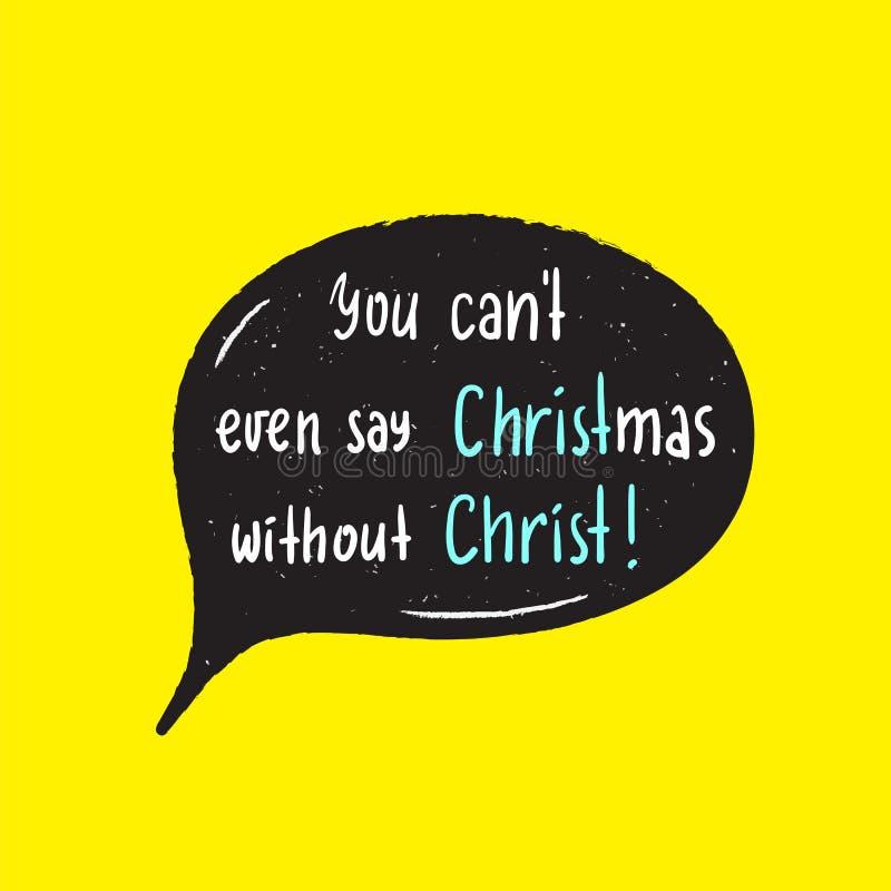 La Navidad - la religión simple inspira y cita de motivación Letras hermosas dibujadas mano ilustración del vector