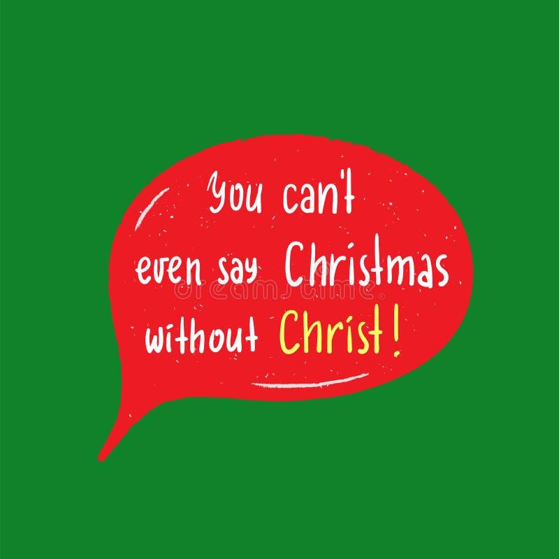 La Navidad - la religión simple inspira y cita de motivación Letras hermosas dibujadas mano Impresión para el cartel inspirado stock de ilustración