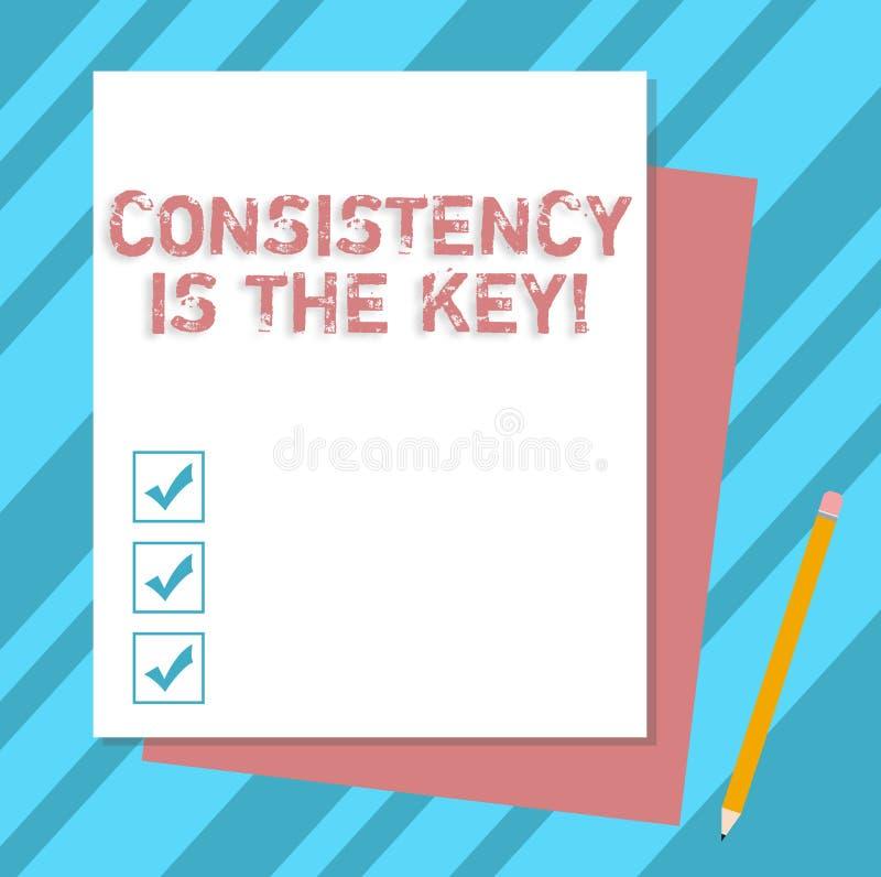 La nota de la escritura que muestra consistencia es la llave Foto del negocio que muestra el esmero completo a una tarea un hábit ilustración del vector