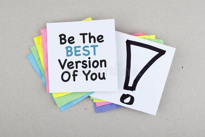 La nota de motivación de la frase/sea la mejor versión de usted imágenes de archivo libres de regalías