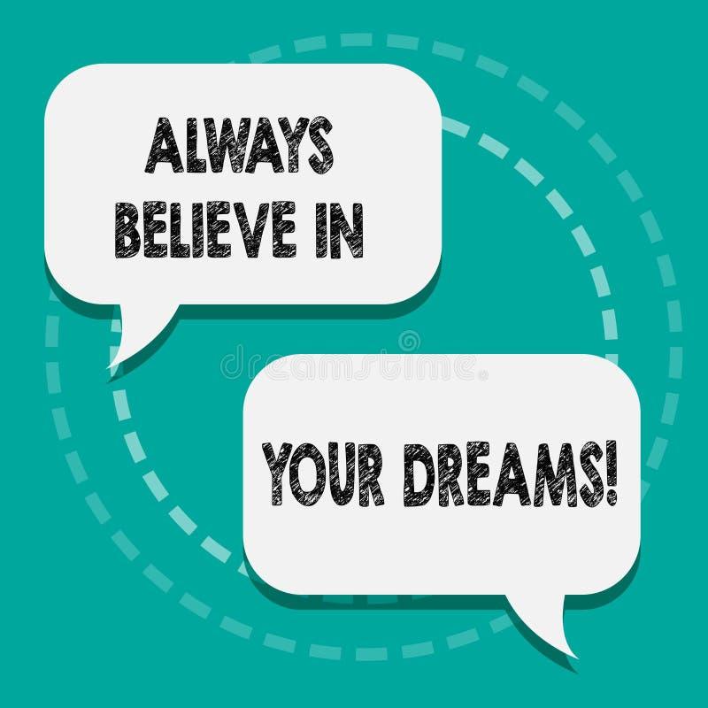 La note d'écriture montrant croient toujours en vos rêves Foi de présentation de confiance de photo d'affaires croyant en vous-mê illustration libre de droits