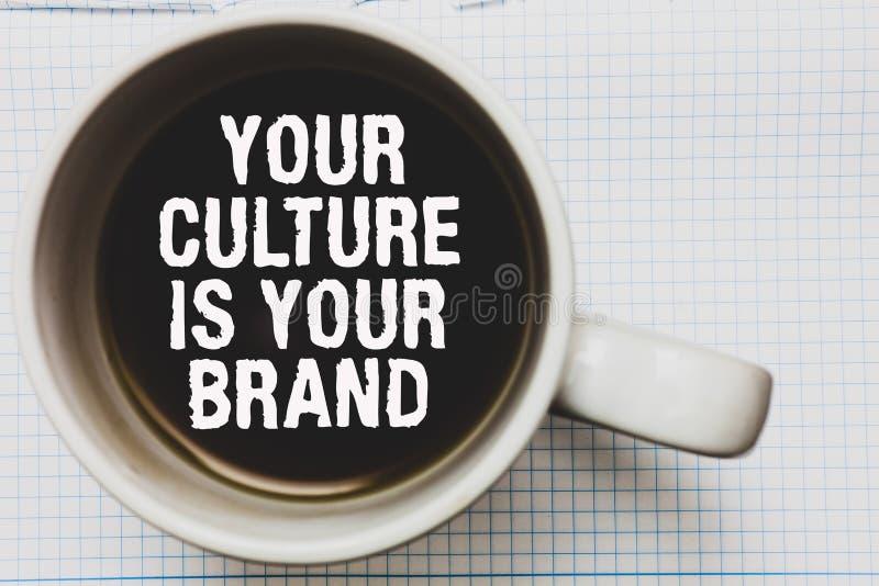 La note d'écriture montrant votre culture est votre marque Les expériences de présentation de la connaissance de photo d'affaires image stock