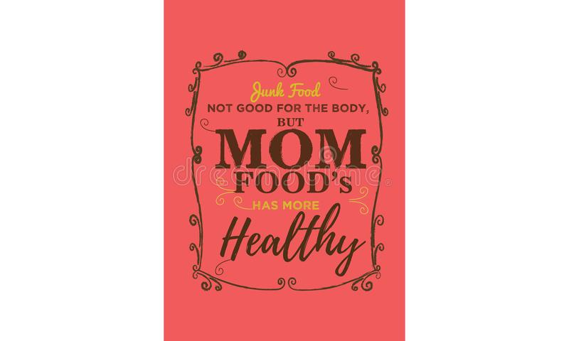 La nourriture industrielle non bonne pour le corps, mais des nourritures de maman, a plus sain illustration de vecteur
