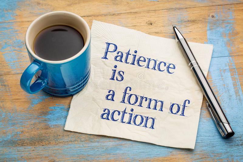 La paciencia es una forma de acción foto de archivo libre de regalías