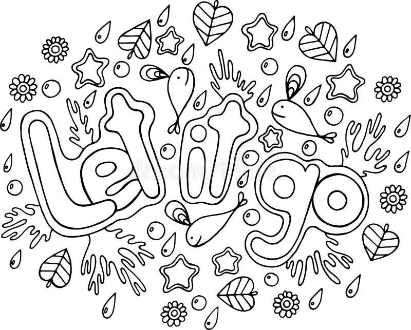 La page de coloration pour des adultes avec le mandala et l'a laissé vont mot griffonnage illustration libre de droits