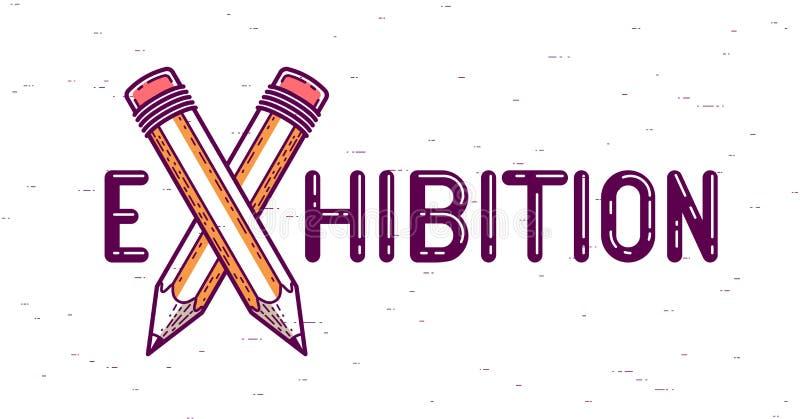 La palabra de la exposición con los lápices cruzados en vez de la letra X, arte y diseño, logotipo del vector o cartel creativo c libre illustration