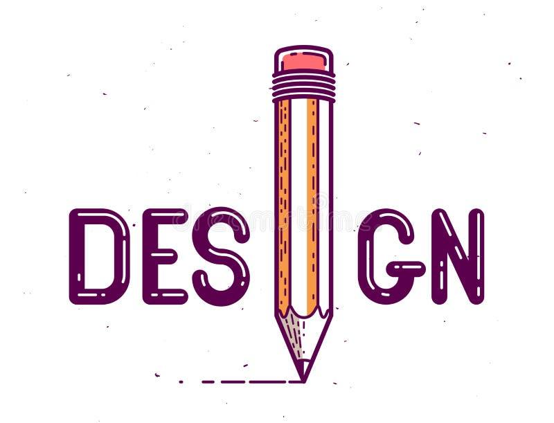 La palabra del diseño con el lápiz en vez de la letra I, del concepto profesional del diseñador, del logotipo del vector o del ca ilustración del vector