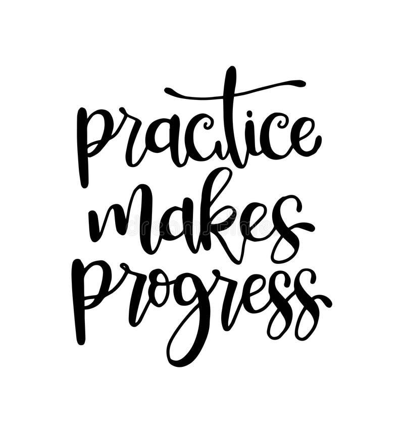 La pratica realizza i progressi, manifesto disegnato a mano di tipografia Progettazione calligrafica indicata da lettere della ma royalty illustrazione gratis