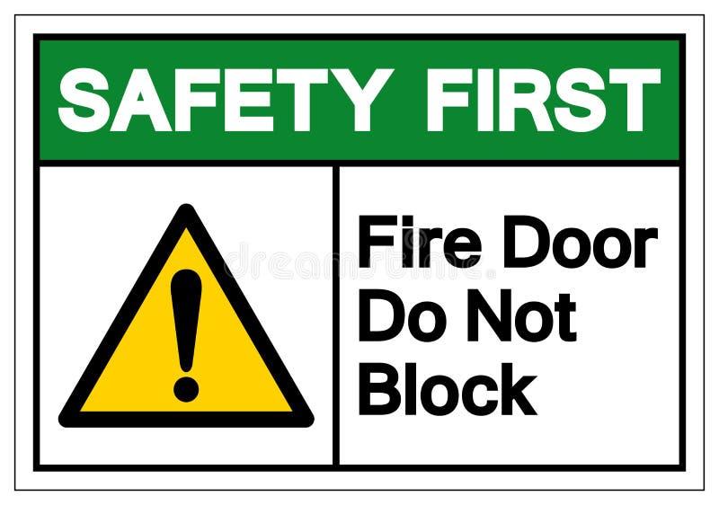 La première porte coupe-feu de sécurité ne bloquent pas le signe de symbole, l'illustration de vecteur, isolat sur le label blanc illustration de vecteur