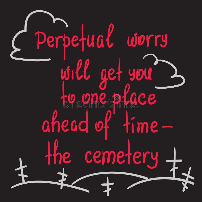 La preocupación perpetua le llegará a un lugar antes de tiempo - el cementerio libre illustration