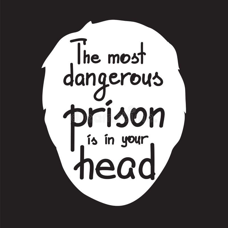 La prison la plus dangereuse est dans votre tête illustration stock