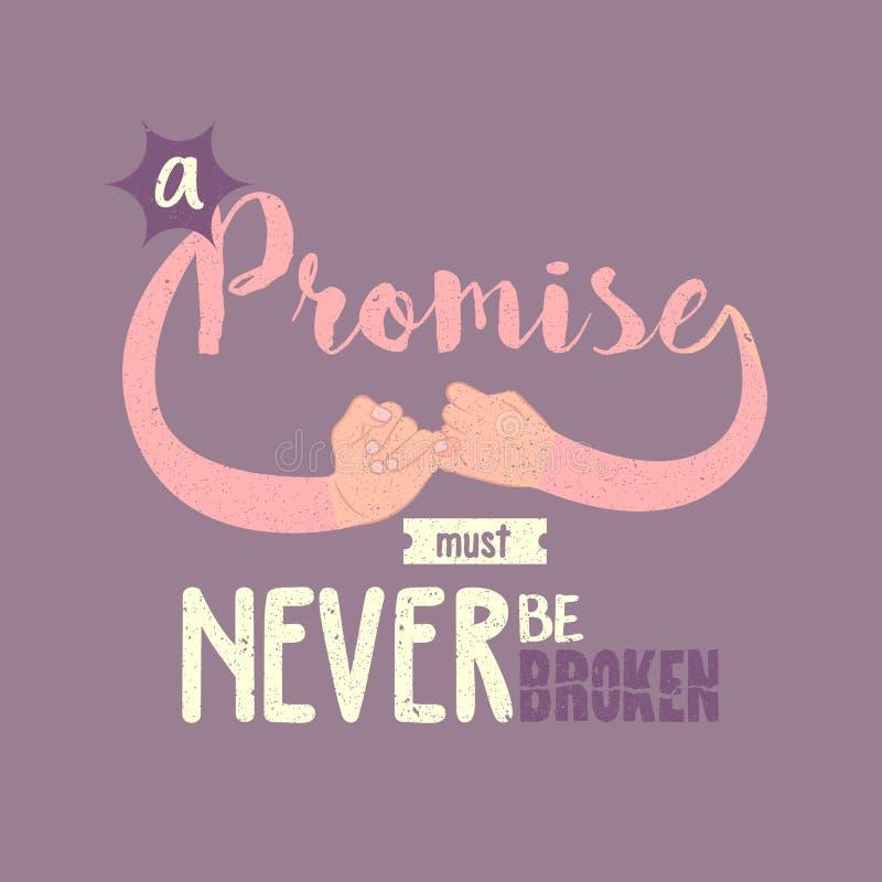 La promesse doit ne jamais être texte cassé d'affiche de citations de motivation illustration de vecteur