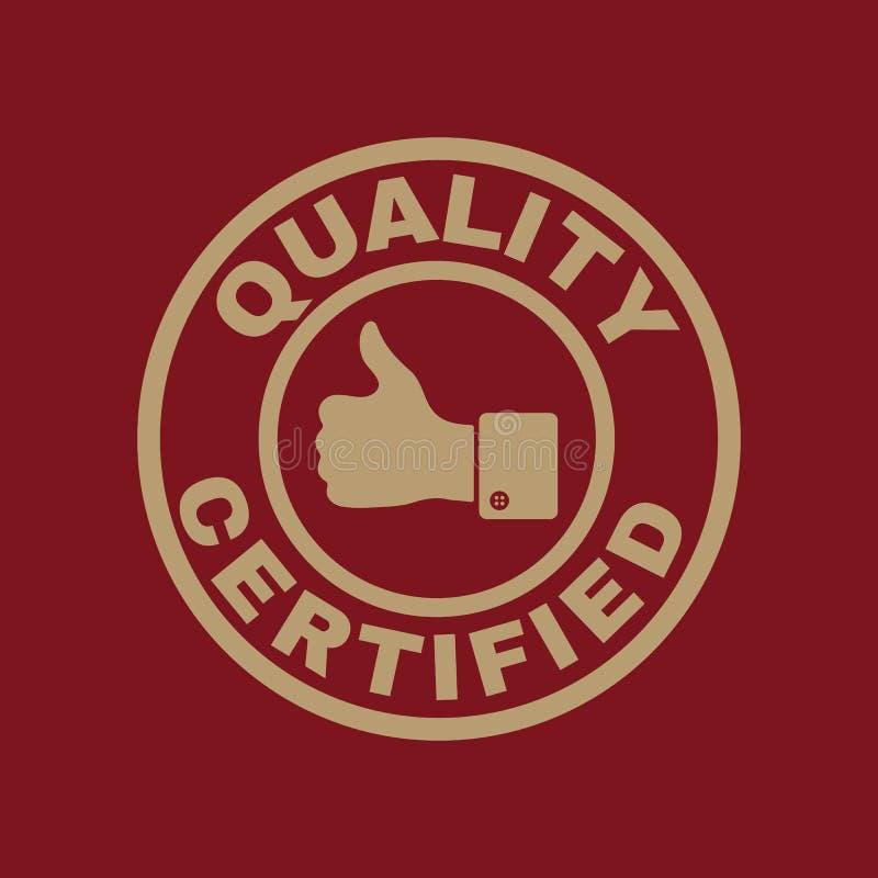 La qualité et les pouces certifiés lèvent l'icône L'approbation, approbation, certification, a accepté le symbole plat illustration stock