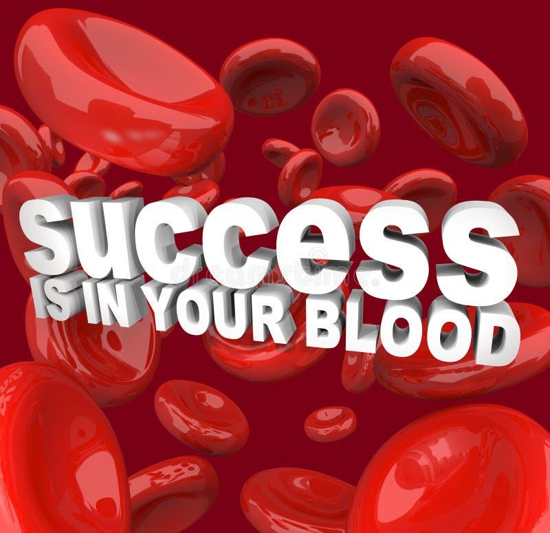 La réussite est dans votre sang illustration libre de droits