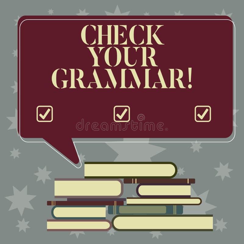 La rappresentazione concettuale di scrittura della mano controlla la vostra grammatica Foto di affari che montra punteggiatura d' illustrazione di stock
