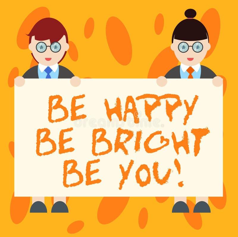 La représentation de note d'écriture soit heureuse soit lumineuse soit vous Attitude de présentation de confiance en soi de photo illustration libre de droits