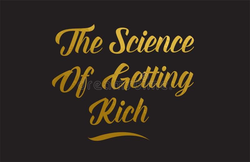 La Science d'obtenir le typograp riche d'illustration des textes de mot d'or illustration stock