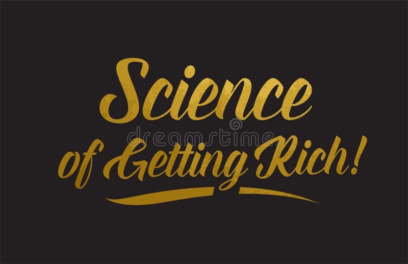 La Science d'obtenir la typographie riche d'illustration des textes de mot d'or illustration de vecteur